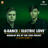 Q-dance x Electric Love Festival 2018 | Warm-up mix by Sub Zero Project