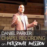 Daniel Parker on Personal Mission 10.25.17