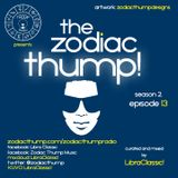 The Zodiac Thump, Season 2 - Episode 13