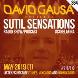 Sutil Sensations Radio/Podcast #364 - 13th edition of the 13th season with #HotBeats & #CanelaFina!