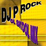 DJ P Rock OL School Mix 5