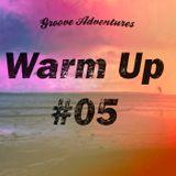 Warm Up #05 - Summer Mix (Live)