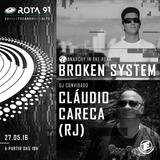 Rota 91 - 27/05/2017 - Djs convidados Claudio Careca (RJ) e Broken System ( Anarchy in the Funk)