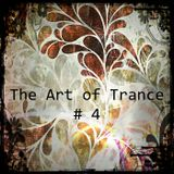 The Art of Trance #4