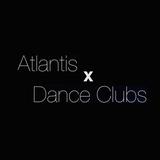 Atlantis x Club 6.2015