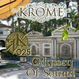 Krome - Odyssey Of Sound ep. 025