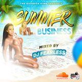 DJ Fearless - Summer Business (Dancehall Mixtape 2019)