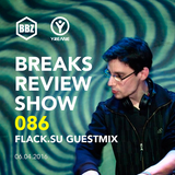 BRS086 - Yreane - Breaks Review Show | Flack.su Guest Mix @ BBZRS (6 Apr 2016)