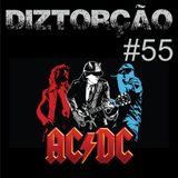 Diztorção #55 - AC/DC