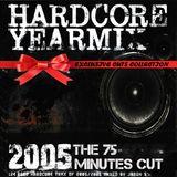 Hardcore Yearmix 2005 (the 75 minutes cut)