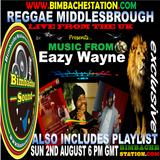 REGGAE M BLAZING EAZY WAYNE BIMBACHE STATION 2-8-2015