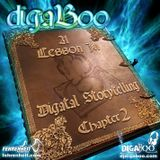 digaBoo - A Lesson In Digatal Storytelling - Chapter 2 (2009)