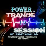 POWER TRANCE SESSION #10   140+ BY ANDRY MOOM