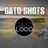 GatoLoco - Gato Shots # 010