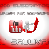 CUMBIAS MIX 50,000 SUBS -DJSAULIVAN
