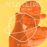 Home Alone #007 - mixed by Kisses