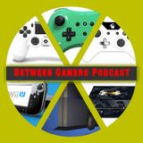 Between Gamer's Podcast Episode #26 (Bring Back Demo Discs)