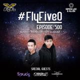 Simon Lee & Alvin - #FlyFiveO 500 (13.08.17)
