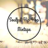 The Soulful Hip Hop Mixtape