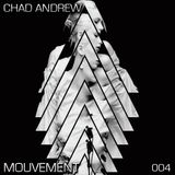 Chad Andrew - Mouvement Podcast 004 - 04. 2012