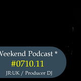Weekend Podcast 0710.11(JRUK)