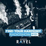 Find Your Harmony Radioshow #151
