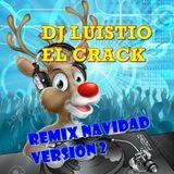 Remix Navidad Version 2 - dj luisito el crack