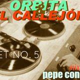 Orbita & El Callejón 5 mix by Pepe Conde