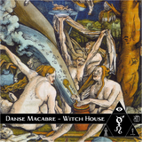 Danse Macabre 5 - Witch House