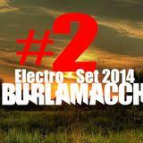 Burlamacchi - Electro set #2 2014
