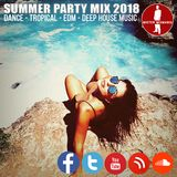 SUMMER PARTY MIX 2018  SUMMER DANCE, EDM, CLUB MUSIC MIX 2018  TROPICAL DEEP HOUSE