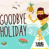 Mix Good Bye Holidays - Dj Rafael Parreño