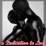 A DEDICATION TO LOVE PART TWO