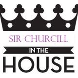 Sir Churcill in the House