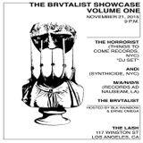 The Horrorist @ The Brvtalist Showcase Volume One - The Lash Los Angeles - 21.11.2015