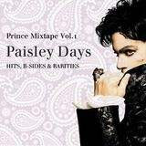 Paisley Days Prince Mixtape Vol.1 Hits, B-Sides & Rarities