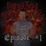 Hardstyle Never Dies #1