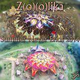 Z(o)(o)lika - Summer Never Ends 2014
