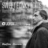 JORDI_CARRERAS - Sweet_Funky_Edits_(Rememberland_Mixed_In_Key_2)