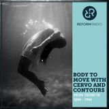Body To Move w/Cervo and Contours 19th September 2016