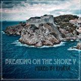 Breaking on the Shore V