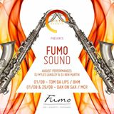 Six15 and San Carlo Fumo present FumoSound// August Mix Featuring DJ Myles Langley & DaxOnSax