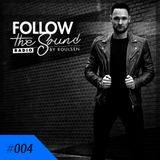 Follow The Sound Radio #004