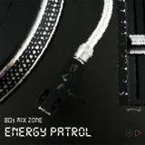 80s MIX ZONE - Energy Patrol | Hi NRG classics set