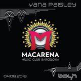 Yana Paisley - A prime time part of 6 hours dj set @ Macarena Club 04.06.2016