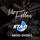 Mat Fellous-Radio Show 5