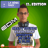Joan Barrera DJ - Crazy Sounds Radio Show 12 @LaSeniaRadio
