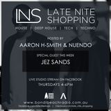 LNS: Aaron Smith & Nuendo w/ Jez Sands 19th Jan 2017