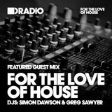Defected In The House Radio - 05.10.15 - Guest Mix For The Love Of House