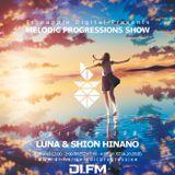 Melodic Progressions Show @ DI.FM Episode 198 - LuNa & Shion Hinano